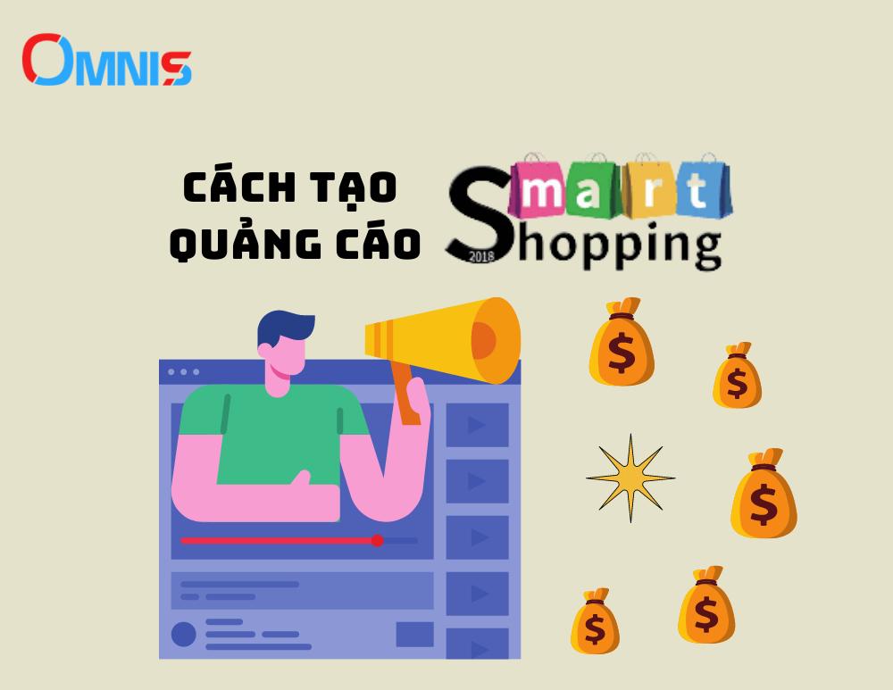Cách tạo quảng cáo Smart shopping